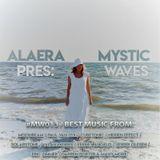 Alaera - Mystic Waves 13 (08.09.2018)