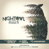 Night Owl Radio 079 ft. Dash Berlin and Atmozfears