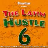 The Latin-House Vol. 6