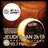 OPTIKAL GROOVE Music Show #03.01.19 w/ Gallegos, Herbert, Ivan Conti, Souleance, Oscar Jerome ...