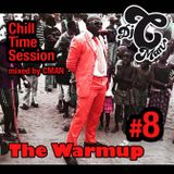 CMAN - Warmup No.9 - Chill Time Session (Skid Row Radio Mix)