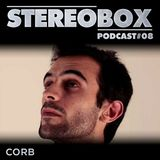 Stereo Box Podcast 08 - Corb