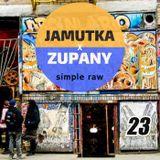 Jamutka x Zupany - Simple Raw #23