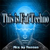 This is Fat Techno