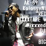 "AK-69 a.k.a Kalassy Nikoff""REDSTA""MIXXXTAPE vol.4"