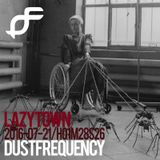 Lazy Town - Dust Frequency