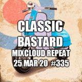 Edward Bastard Show from 25th March 2020  #335