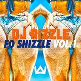 DJ RIZZLE-FO SHIZZLE VOL.1