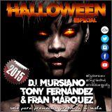 Especial Halloween 2015 - Dj Mursiano, Tony Fernández & Fran Márquez
