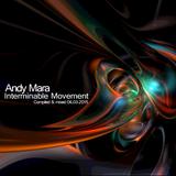Andy Mara - Interminable Movement