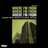 Where I'm From (Preview Mix)