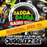 BADDA BADDA RADIO RECORDING MARCH 7TH hosted by TALAWAH SOUND