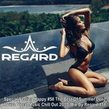 Feeling Happy #58 ♦ Best Of Summer Deep House Vocal Music Chill Out 2017 Mix ♦ By Regard