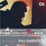 Pav Parrotte - In Focus 06 - Pulse Radio Asia