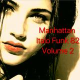 Disco, Funk & Funky Italian Music Vibrazioni Mix Part. II By Manhattan Funk 82