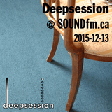 Deepsession @ SoundFM.ca - 2015-12-13