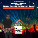 Tronic Energy Ep 030