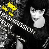 Trashmission Berlin - Kat Kat Tat invites Mirnha