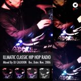 ILLMATIC CLASSIC HIP HOP RADIO - DJ CAUJOON [REC.DATE: Nov.2006]