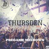 Pregame Mixdown [Thursden Ed. 1- Sept/06 recording]