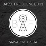 Basse Fréquence 001 - Salvatore Freda