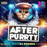DJ Strobe - After Purrty 002 Mix93FM June 9 2018