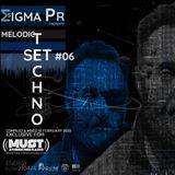 SIGMA PR 2020 MELODIC TECHNO SET # 06 @ RADIO MUST ATHENS
