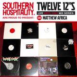 Twelve 12's Live Vinyl Mix: 09 - Matthew Africa