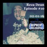 Reza Dean Episode #10 - HipHopPhilosophy.com Radio - 02-01-16