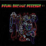 P.FUNK ARCHIVE LIVECAST #1