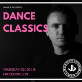 Jamie B Presents Dance Classics Facebook Live 02.03.18