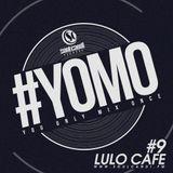 #YOMO 9 - LULO CAFÈ