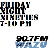 Friday Night Nineties 9-25-15 HOUR THREE