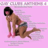 Gay Clubs anthems 4 (Gangbang mix)