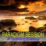 PARADIGM SESSION - A Sparkling Evening -