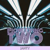 Janty - Pioneering Two