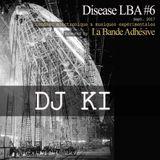 Dj Ki [Live @ Disease LBA #6]