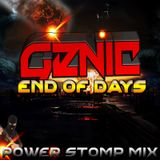 The End Of Days - Genic ( Powerstomp Mix ) || No Mc Version