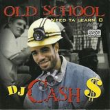 DJ Cash Money presents: Old School Need Ta Learn'O Plot #2