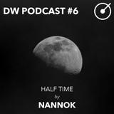 DRYWET PODCAST #6 - Half Time by Nanook