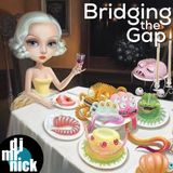 Bridging the Gap ~ September 7th, 2018: A Random Friday Night Party