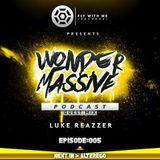 Wonder Massive 005 - Luke Reazzer Guest Mix