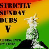 Sunday Dubs 5