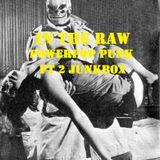 In The Raw- Powerpop Punk Junkbox (pt2)