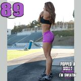 Popped A Pre-Workout Im Sweatin' (Workout Mix) - Episode 89 Featuring Saucytron