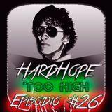 Too High Episodio #26