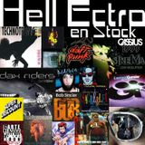 Hell Ectro en Stock #300 - 30-03-2018 - I am what I love !