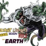 """Giant Lizards shall soon rule the Earth! - Episode 5 - """"Never forever comes"""""""