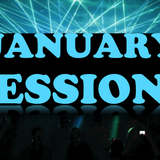 January Sessions
