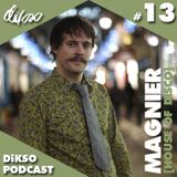 DiKSO Podcast 13 - Magnier (House Of Disco)